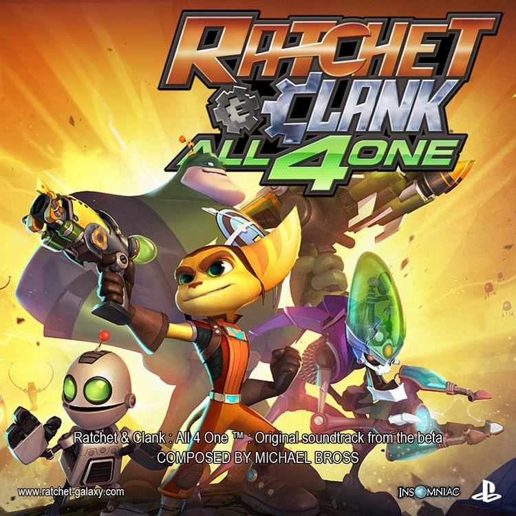 Ratchet & Clank: All 4 One Music from Ratchet amp Clank All 4 One Ratchet Galaxy The