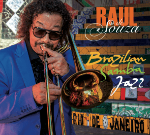 Raul de Souza BIOGRAPHY DISCOGRAPHY RAUL DE SOUZA