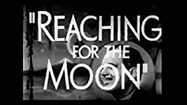 Reaching for the Moon (1930 film) Reaching for the Moon 1930 preview trailer YouTube