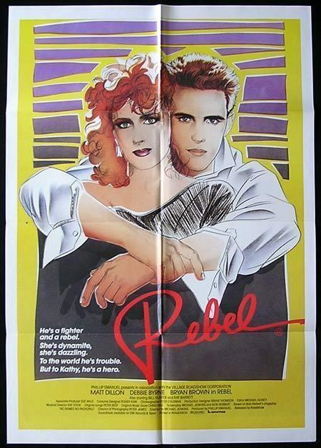 Rebel (1985 film) REBEL Movie Poster Matt Dillon Bryan Brown Debra Byrne Australian