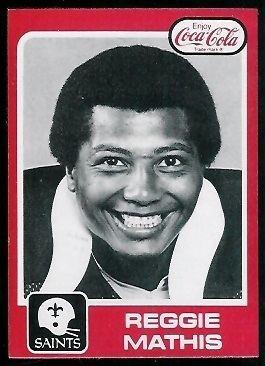Reggie Mathis wwwfootballcardgallerycom1979CokeSaints20Re