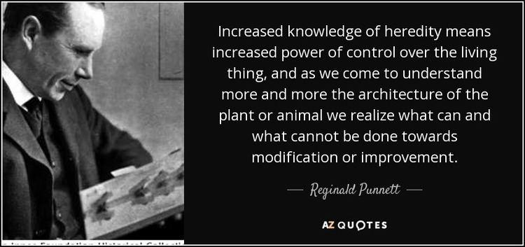 Reginald Punnett QUOTES BY REGINALD PUNNETT AZ Quotes
