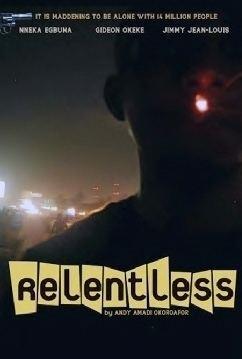 Relentless (2010 film) movie poster
