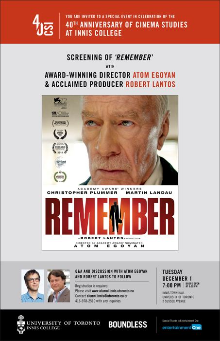 Remember (2015 film) Cinema Studies Institute 40th Anniversary Celebration REMEMBER