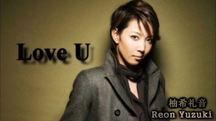 Reon Yuzuki Reon Yuzuki Love U CD YouTube