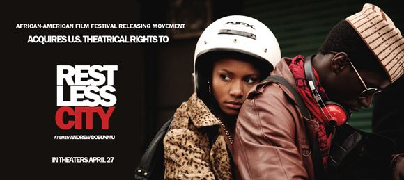 Restless City AFFRM to Release Restless City in Theaters blackfilmcomread