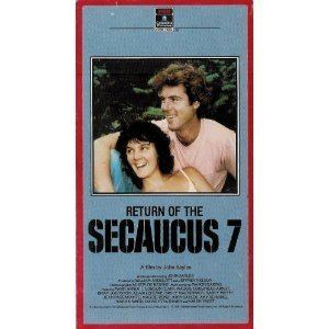 Return of the Secaucus 7 Movies John Sayles Blog