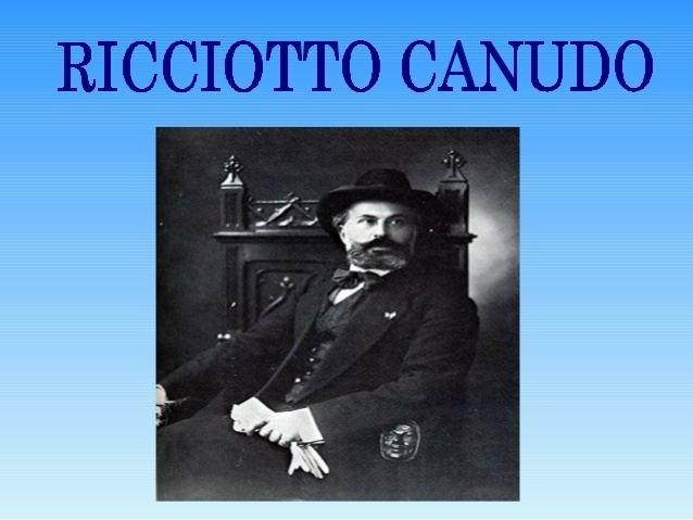 Ricciotto Canudo Ricciotto canudo