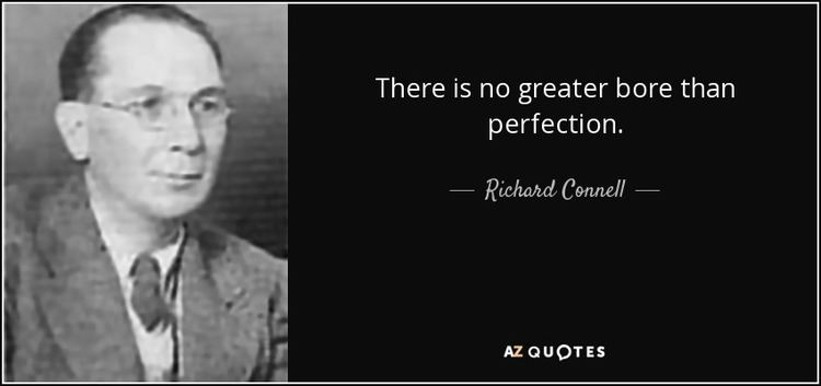 Richard Connell QUOTES BY RICHARD CONNELL AZ Quotes