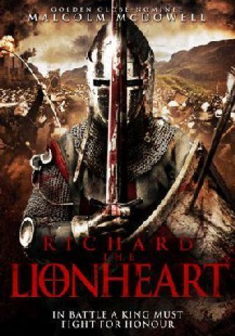 Richard the Lionheart (2013 film) Richard The Lionheart