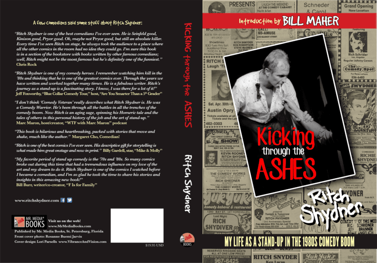 Ritch Shydner Kicking Through the Ashes by comedian Ritch Shydner