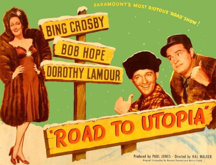 Road to Utopia Road to Utopia 1947 Bob hope Gale sondergaard and Bing crosby