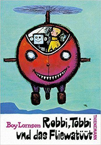 Robbi, Tobbi und das Fliewatüüt Robbi Tobbi und das Fliewatt Amazonde Boy Lornsen F J Tripp