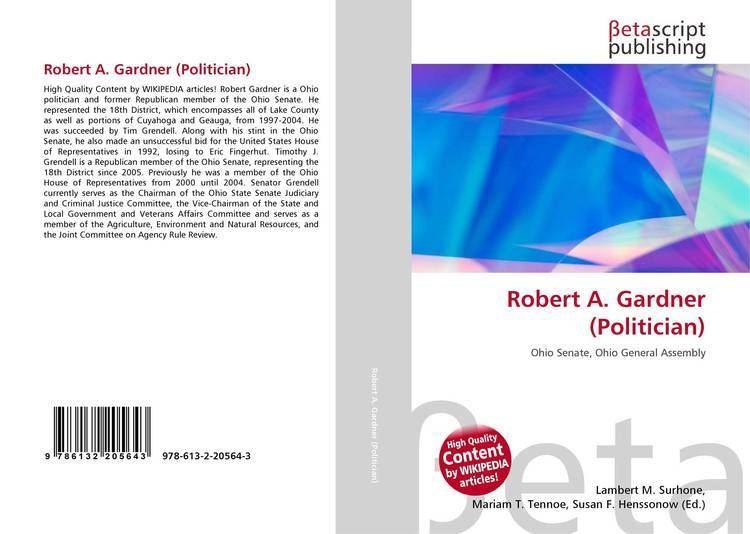 Robert A. Gardner (politician) Robert A Gardner Politician 9786132205643 6132205640
