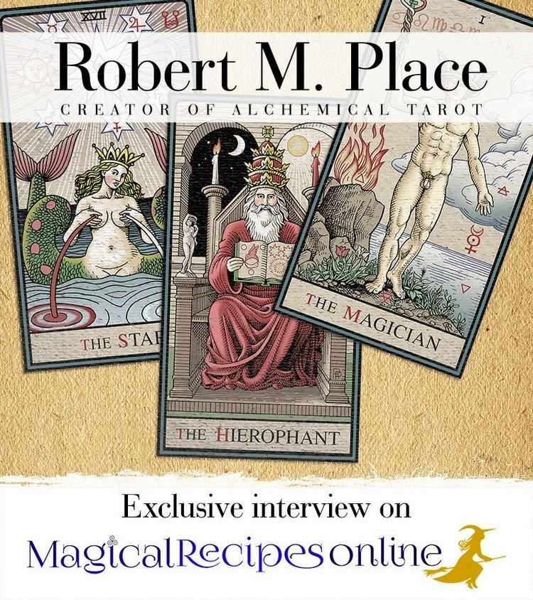 Robert M. Place Interview with Robert M Place the creator of Alchemical