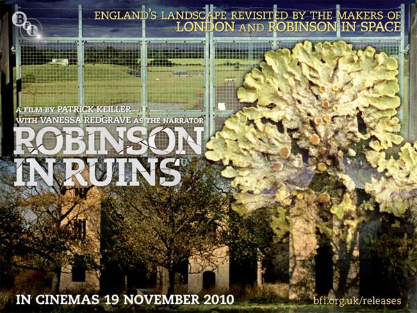 Robinson in Ruins Notes on Patrick Keillers Robinson in Ruins the lost byway