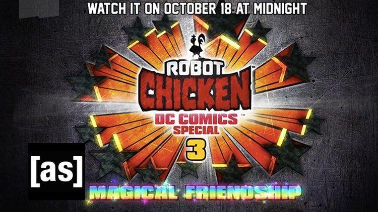 Robot Chicken DC Comics Special Robot Chicken DC Comics Special III Magical Friendship Select