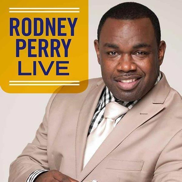 Rodney Perry Rodney Perry Live Online Radio by RodneyPerryLive