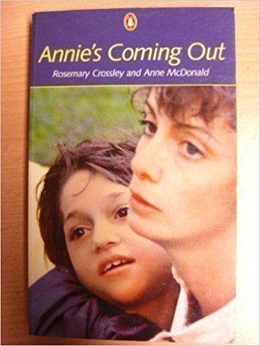 Rosemary Crossley Annie39s Coming Out Rosemary Crossley Anne McDonald