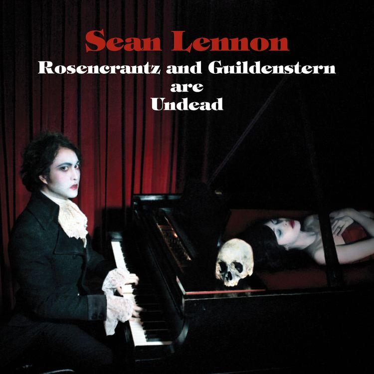 Rosencrantz and Guildenstern Are Undead Sean Lennon Rosencrantz And Guildenstern Are Undead