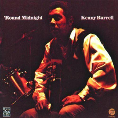 'Round Midnight (Kenny Burrell album) httpsimagesnasslimagesamazoncomimagesI5