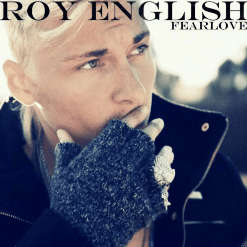 Roy English Roy English Fearlove Music Creates Us