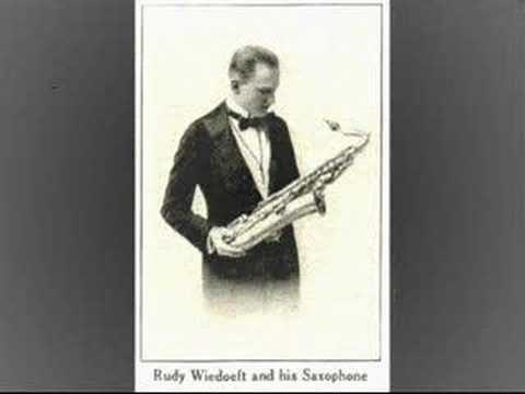 Rudy Wiedoeft Saxophobiaquot Rudy Wiedoeft 1920 YouTube