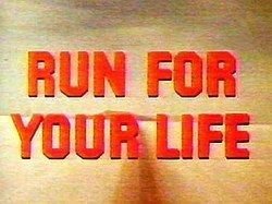 Run for Your Life (TV series) Run for Your Life TV series Wikipedia