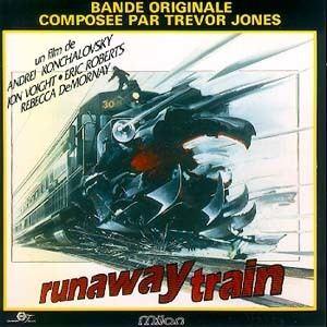 Runaway Train (film) Runaway Train Soundtrack details SoundtrackCollectorcom