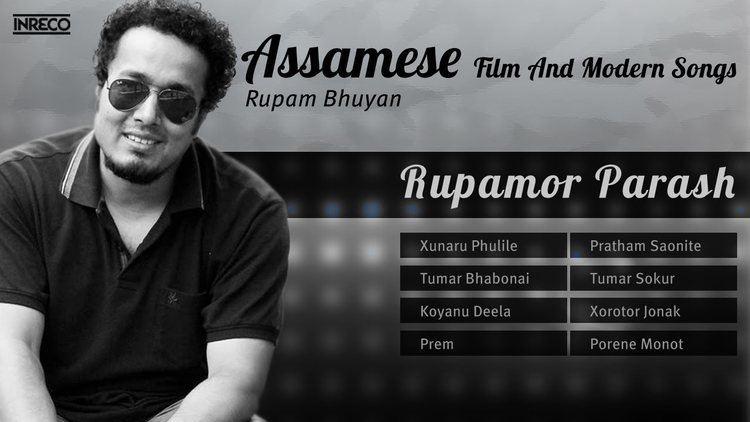 Rupam Bhuyan Greatest Assamese Film Songs Collection Best of Rupam Bhuyan