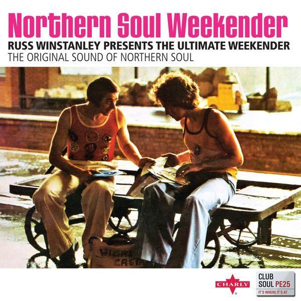 Russ Winstanley Various Northern Soul Weekender Russ Winstanley Presents The