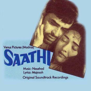 Saathi 1968 Listen to Saathi songsmusic online MusicIndiaOnline
