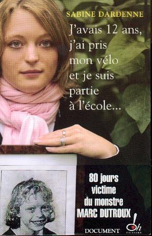 Sabine Dardenne The Monster of Belguim Watching True Crime Stories