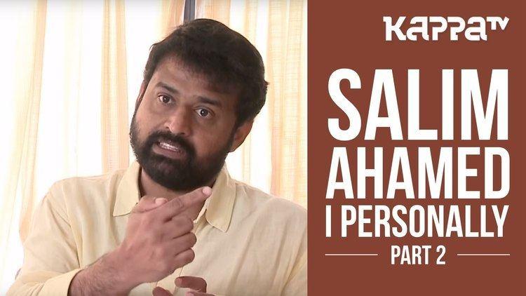Salim Ahamed Salim Ahamed Director Pathemari I Personally Part 2 Kappa