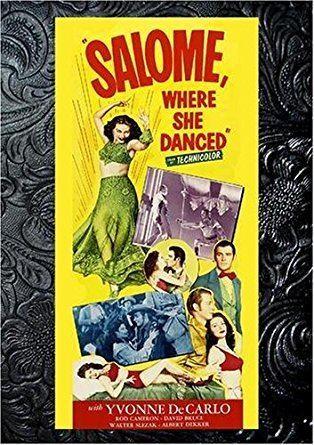 Salome, Where She Danced Amazoncom Salome Where She Danced Yvonne De Carlo Rod Cameron