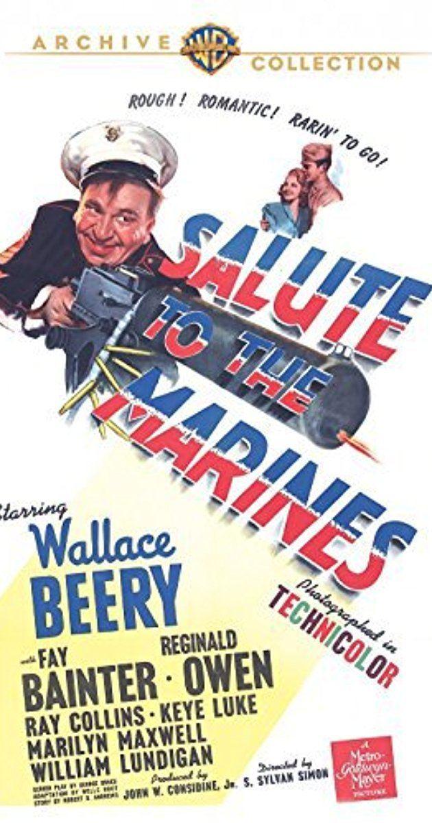 Salute to the Marines Salute to the Marines 1943 IMDb