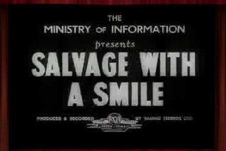 Salvage with a Smile Salvage with a Smile The National Archives