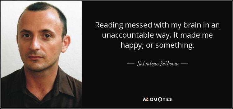 Salvatore Scibona QUOTES BY SALVATORE SCIBONA AZ Quotes