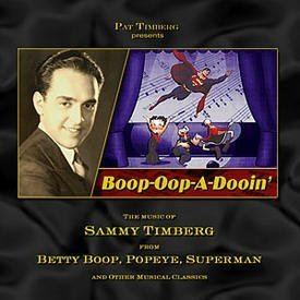 Sammy Timberg Sammy Timberg Boopoopadooin the Songs of Sammy Timberg From