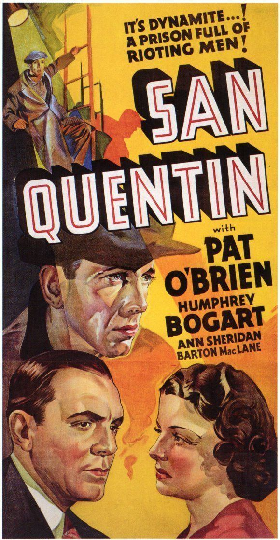 San Quentin (1937 film) SAN QUENTIN 1937 PAT OBRIEN HUMPHREY BOGART ANN SHERIDAN