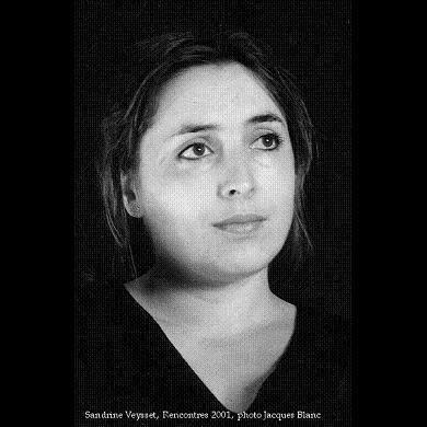 Sandrine Veysset Sandrine VEYSSET Biographie et filmographie