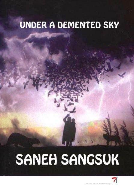 Saneh Sangsuk Saneh Sangsuk the written world en deux langues