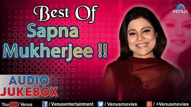 Sapna Mukherjee Best Of Sapna Mukherjee Superhit Bollywood Songs Audio Jukebox