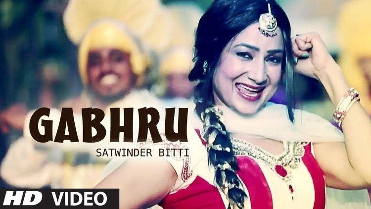 Satwinder Bitti GABHRU FULL VIDEO SONG SATWINDER BITTI DILBARA NEW