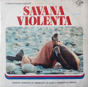 Savana violenta Guido E Maurizio De Angelis Savana Violenta Colonna Sonora