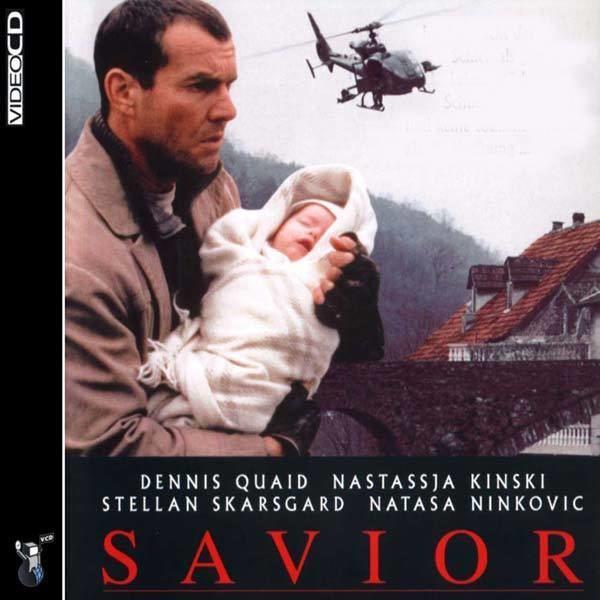 Savior (film) Savior 1998 Dennis Quaid Archive a French Foreign Legion Forum