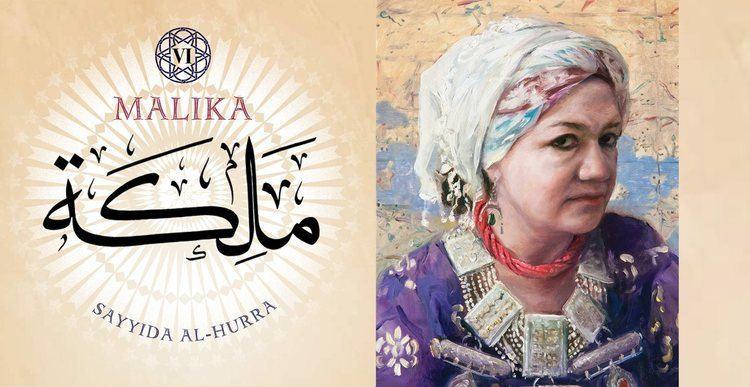 Sayyida al Hurra Malika VI Sayyida AlHurra AramcoWorld