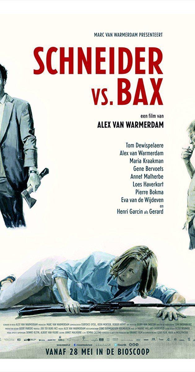 Schneider vs. Bax Schneider vs Bax 2015 IMDb