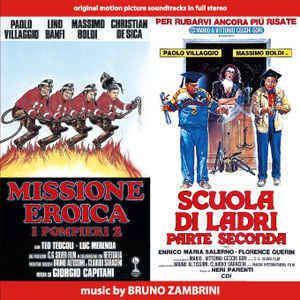 Scuola di ladri - Parte seconda Bruno Zambrini I Pompieri 2 Missione Eroica Scuola Di Ladri