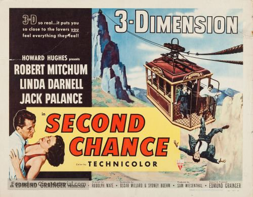 Second Chance (1953 film) Second Chance 1953